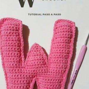 Tutorial gratis para tejer la letra W del Abecedario a crochet