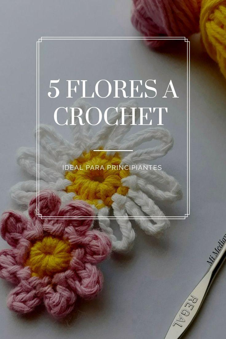 5 flores sencillas y rápidas de tejer a crochet