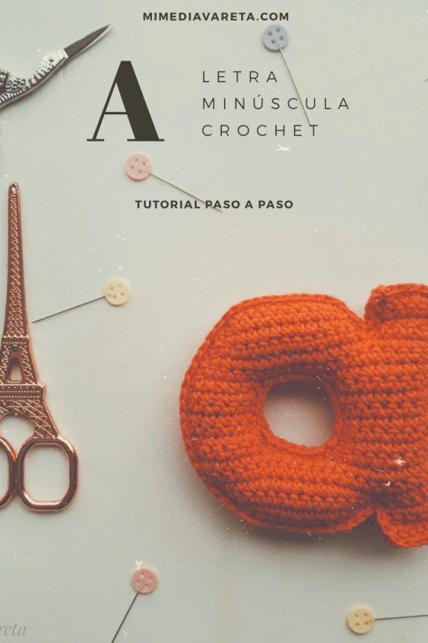 Tutorial para tejer la letra a minúscula a crochet