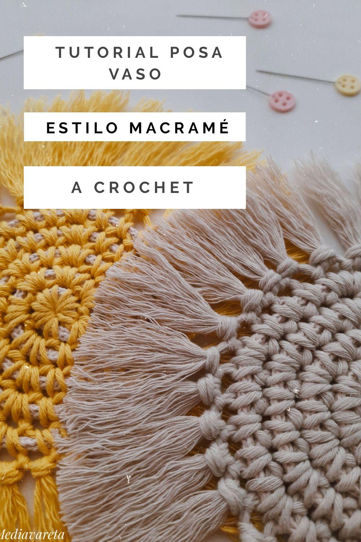Tutorial posa vaso estilo macramé a crochet paso a paso
